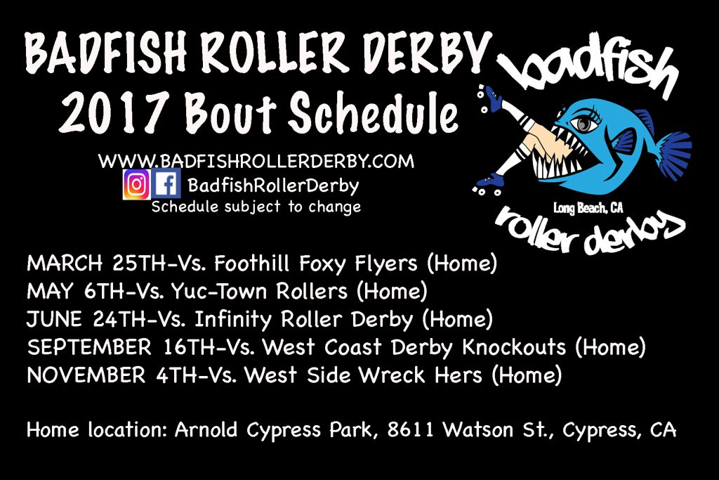 2017 Badfish Roller Derby Bout Schedule