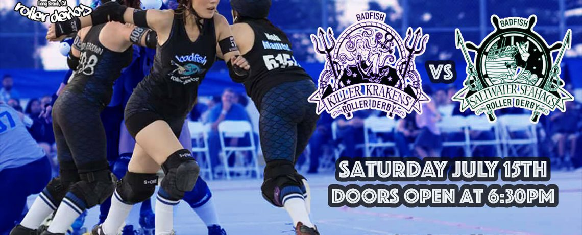 Our first in-house bout of the season! Killer Krakens vs. Saltwater Sea Hags on July 15